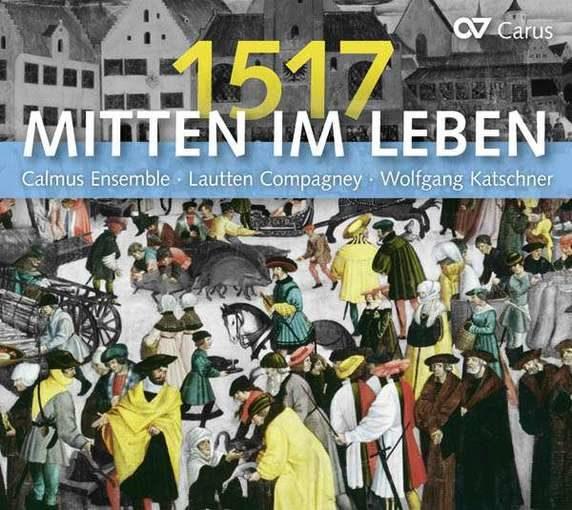 1517 – Mitten im Leben