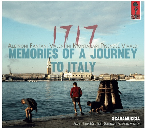 Scaramuccia: 1717, Memories of a Journey to Italy