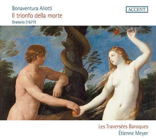 Aliotti: Il trionfo della morte <EM>(Oratorio, 1677)</EM>