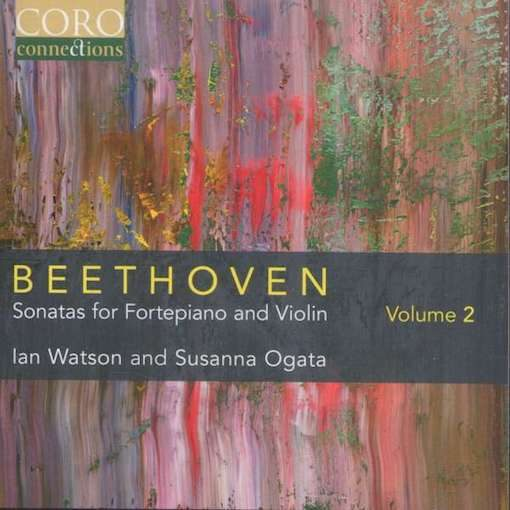 Beethoven: Sonatas for Fortepiano & Violin, Vol. 2