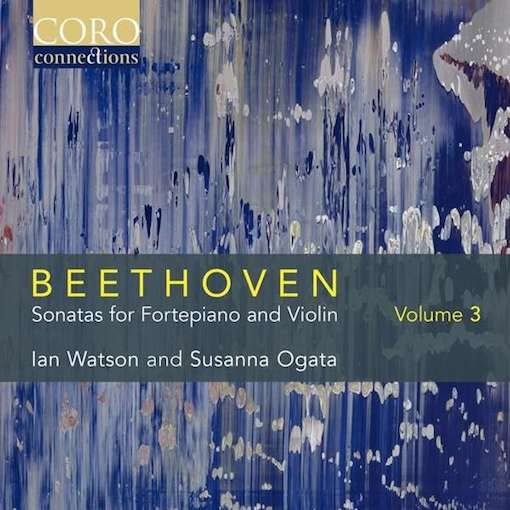 Beethoven: Sonatas for Fortepiano & Violin, Vol. 3