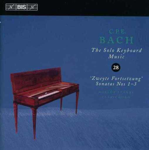 C.P.E. Bach: The Solo Keyboard Music 28 – Zweyte Fortsetzung