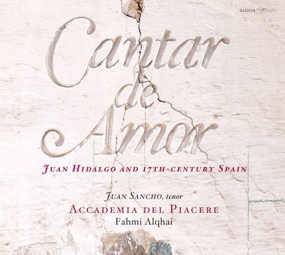 Cantar de Amor – Juan Hidalgo and 17th-Century Spain