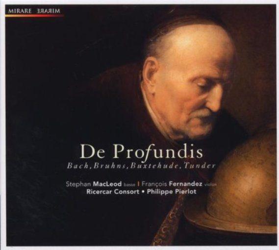 J.C. Bach, Bruhns, Buxtehude, Tunder: De profundis