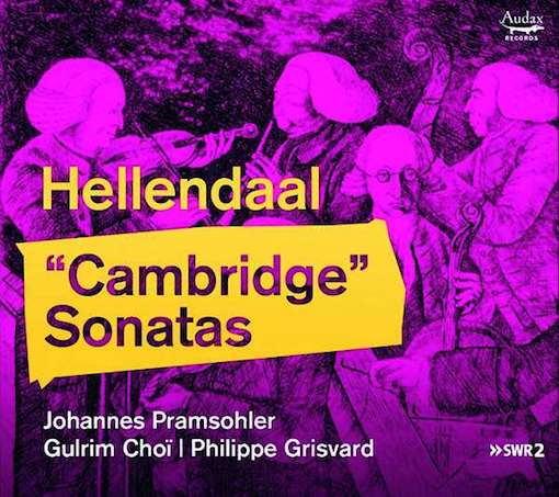 Hellendaal: Cambridge Sonatas