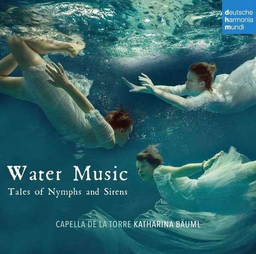Water Music – Tales of Nymphs and Sirens