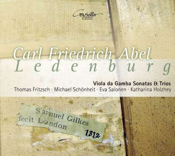 Abel: Viola da Gamba Sonatas & Trios from Ledenburg Collection