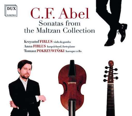 Abel: Sonatas from the Maltzan Collection