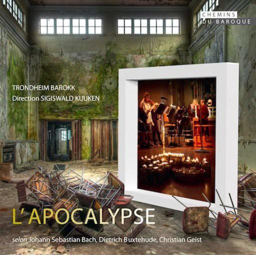 J.S. Bach, Buxtehude, Geist: L'Apocalypse