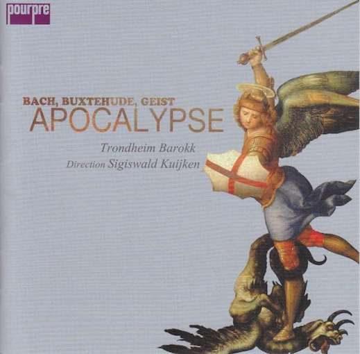 Bach, Buxtehude, Geist: Apocalypse