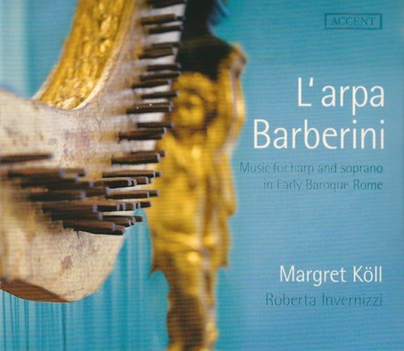 L'arpa Barberini – Music for Harp and Soprano in Early Baroque Rome