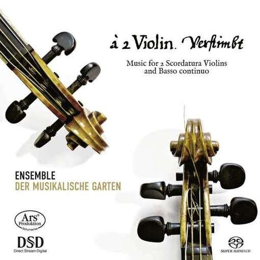 Verstimbt – Music for 2 Scordatura Violins & Basso Continuo