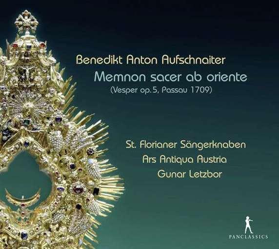 Aufschnaiter: Memnon sacer ab oriente & Hugl: Organ Works