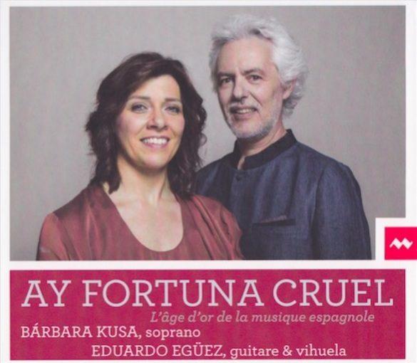 Ay Fortuna Cruel – L'age d'or de la musique espagnole