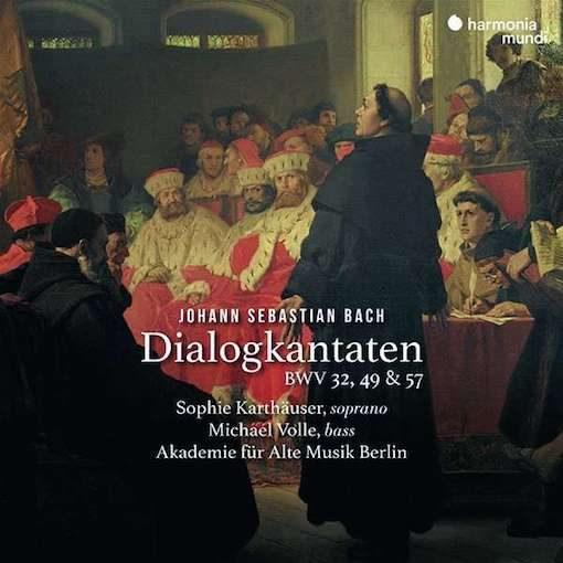 J.S. Bach: Dialogkantaten BWV 32, 49 & 57