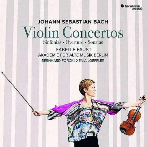 J.S. Bach: Violin Concertos – Sinfonias, Overture, Sonatas