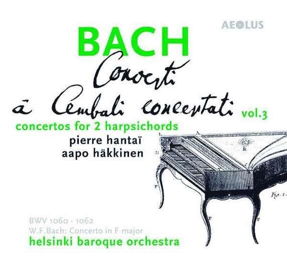 J.S. Bach & W.F. Bach: Concerti a cembali concertati, Vol. 3