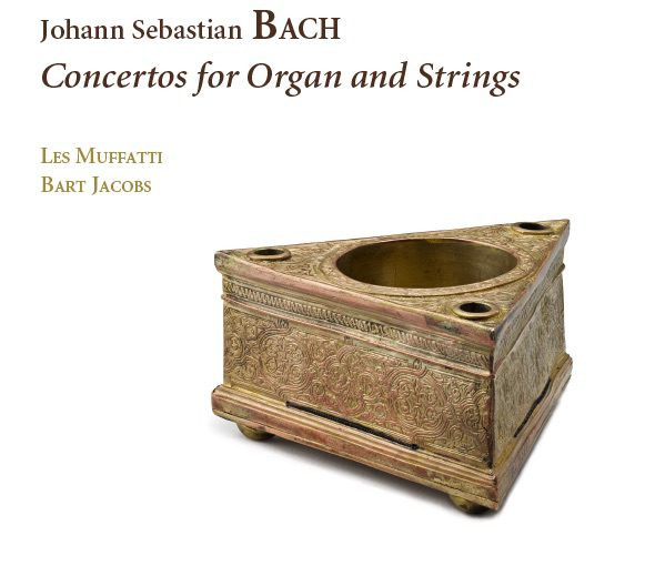 JS Bach: Concertos for organ and strings