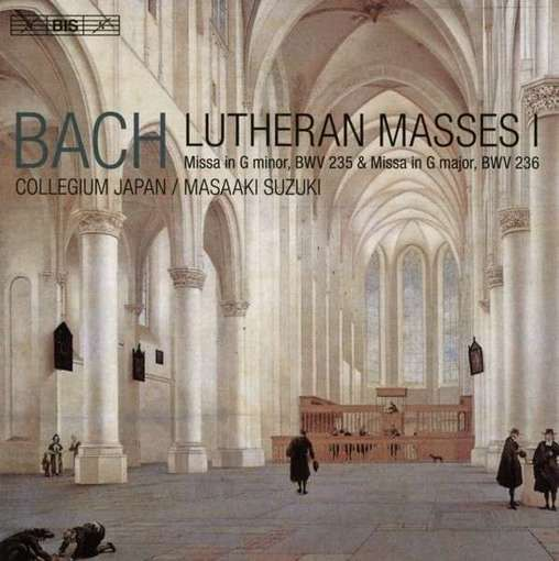 J.S. Bach: Lutheran Masses Vol. 1
