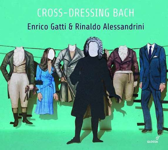 Cross-Dressing Bach – Chamber Rarities and Alternative Versions
