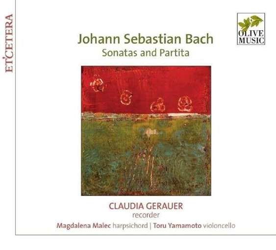 J.S. Bach: Sonatas and Partita