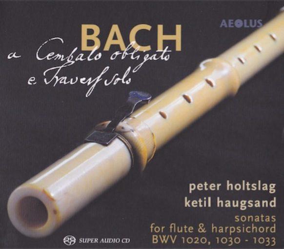 J.S. Bach: A Cembalo obligato e Travers solo