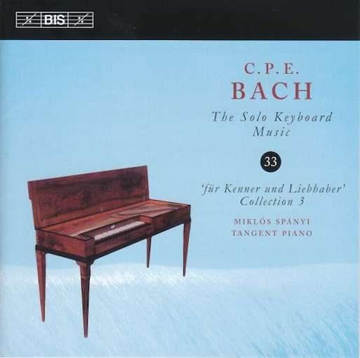C.P.E. Bach: The Solo Keyboard Music 33 – 'Für Kenner und Liebhaber' 3