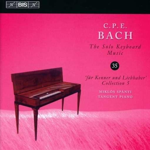 C.P.E. Bach: The Solo Keyboard Music 35 – 'Für Kenner und Liebhaber' 5