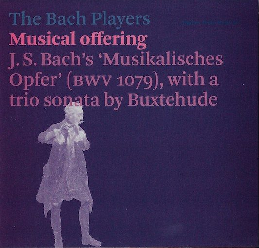 The Bach Players: Musical Offering