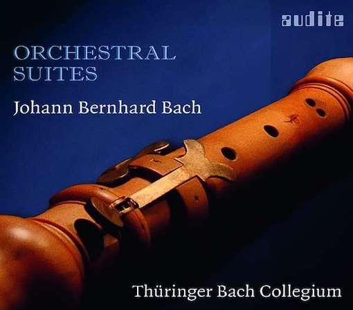 Joh. Bernhard Bach: Orchestral Suites