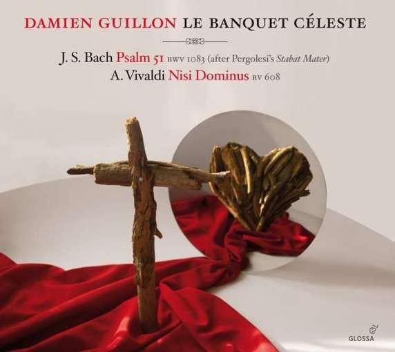 J.S. Bach: Psalm 51 & Vivaldi: Nisi Dominus