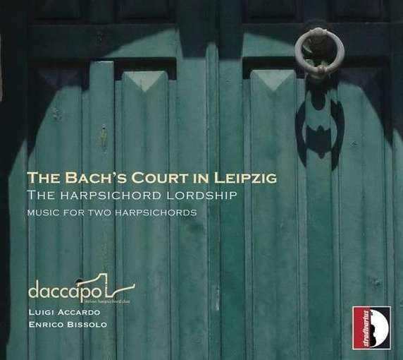 The Bach's Court in Leipzig – The Harpsichord Lordship