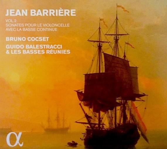 Barrière: Sonates pour le violoncelle avec la basse continue (Vol. 2)