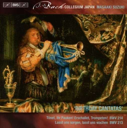 "J.S. Bach: ""Birthday Cantatas"""