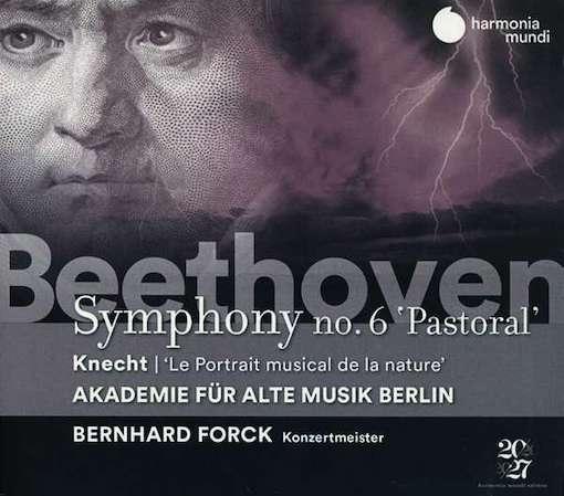 Beethoven: 'Pastorale' & Knecht: 'Le Portrait musical de la nature'