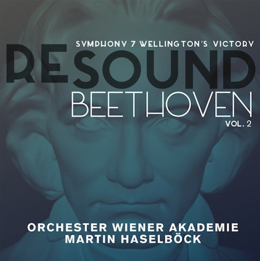 Beethoven Resound Vol. 2 – Symphony No. 7, Wellington's Victory