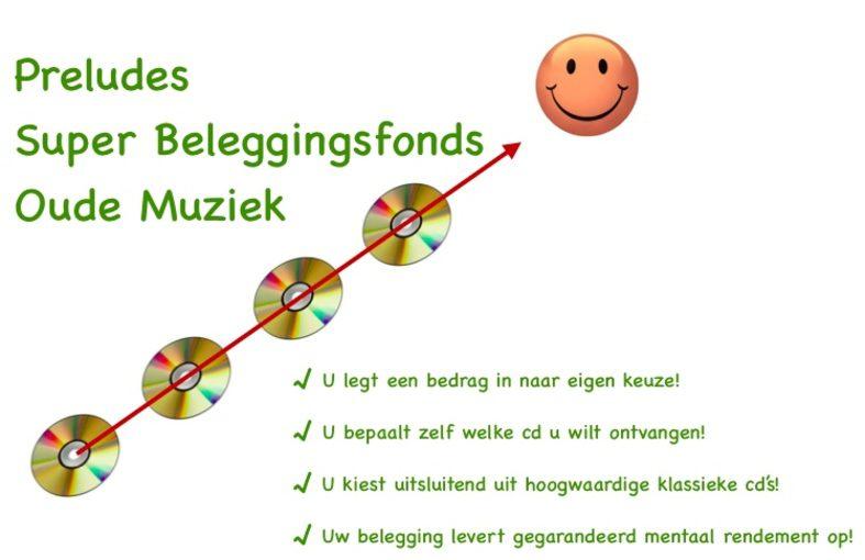 Preludes Super-Beleggingsfonds Oude Muziek