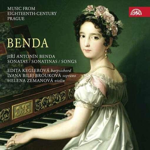 J.A. Benda: Sonatas / Sonatinas / Songs