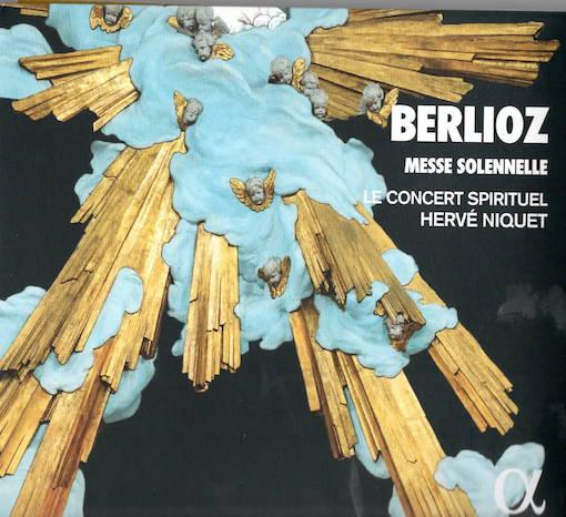Berlioz: Messe Solennelle