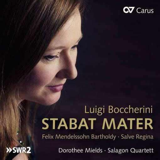 Boccherini: Stabat Mater & Mendelssohn: Salve Regina