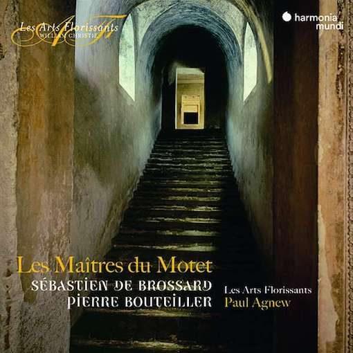Brossard, Raison & Bouteiller: Les Maîtres du Motet