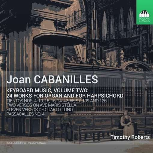 Cabanilles: Keyboard Music II – 24 Works for Organ and for Harpsichord