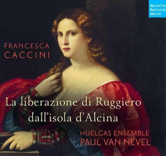 Caccini: La liberazione de Ruggiero dall'isola d'Alcina
