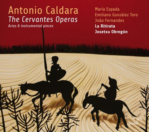 Caldara: The Cervantes Operas – Arias & Instrumental Pieces