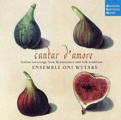 Cantar d'amore – Italian Lovesongs from Renaissance and Folk Tradition