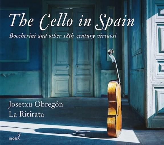 The Cello in Spain – Boccherini and Other 18th-Century Virtuosi