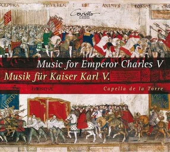 Music for Emperor Charles V