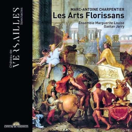 Charpentier: Les Arts Florissans