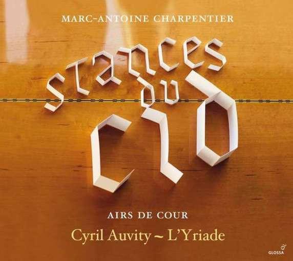 Charpentier: Stances du Cid – Airs de cour