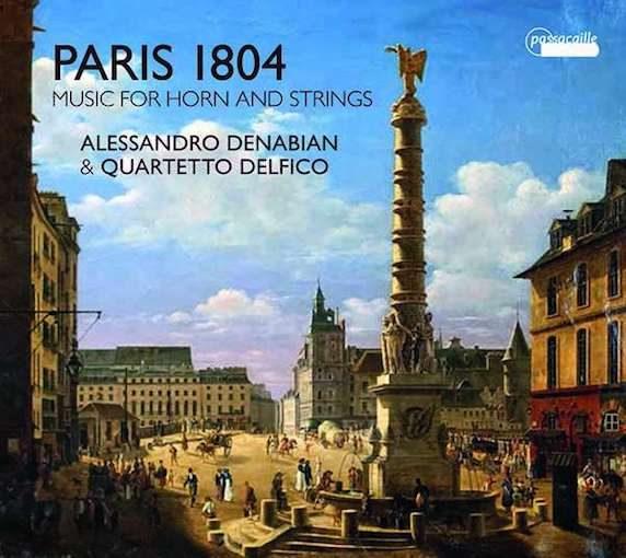 Paris 1804 – Music for Horn & Strings